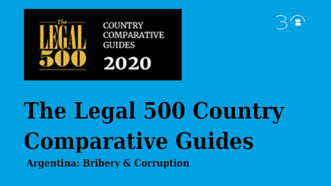 The Legal 500 Bribery & Corruption Country 2021 Comparative Guide