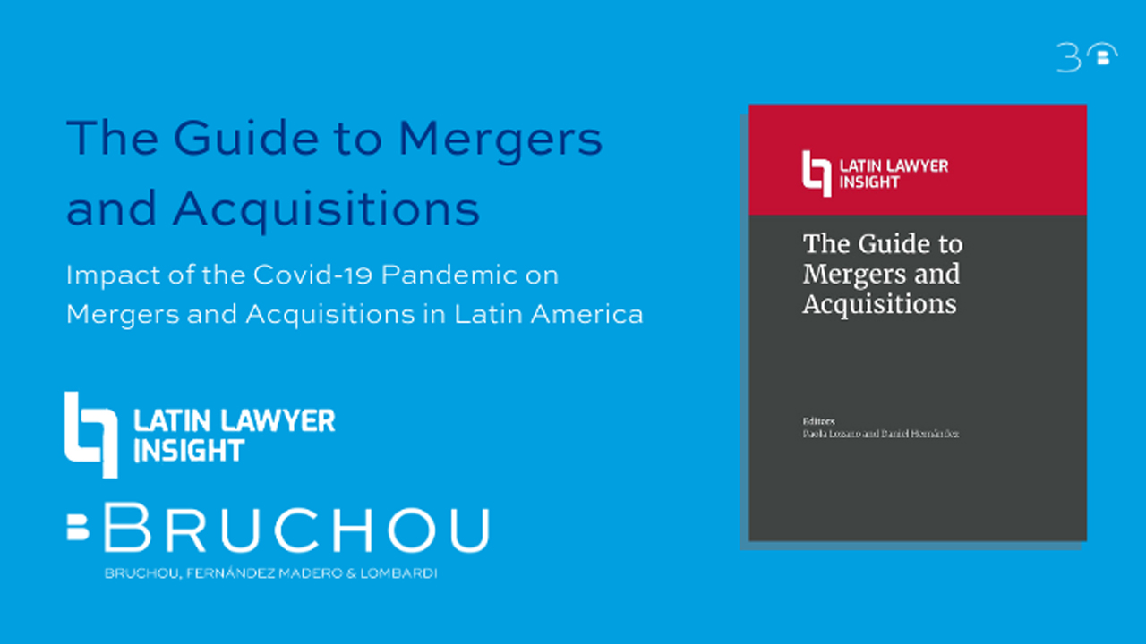 Latin Lawyer Insight - The Guide to Mergers and Acquisitions